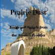 """Prairie Dust"" by Burl L Brooks"