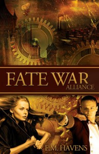 Fate War: Alliance - E.M. Havens