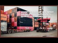 Jasa Import-Export Barang Dari China Ke Makassar Port Indonesia