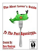 The Meat Lover's Guide To The Post Apocalypse