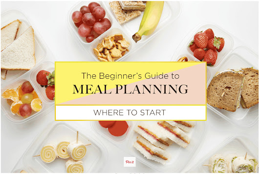 Super Parenting - The Beginner's Guide to Meal Planning To the...