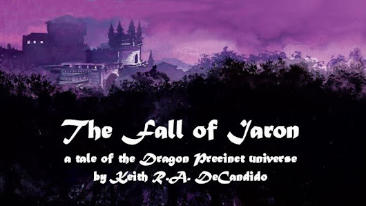"""The Fall of Iaron""--a tale of the Dragon Precinct universe"