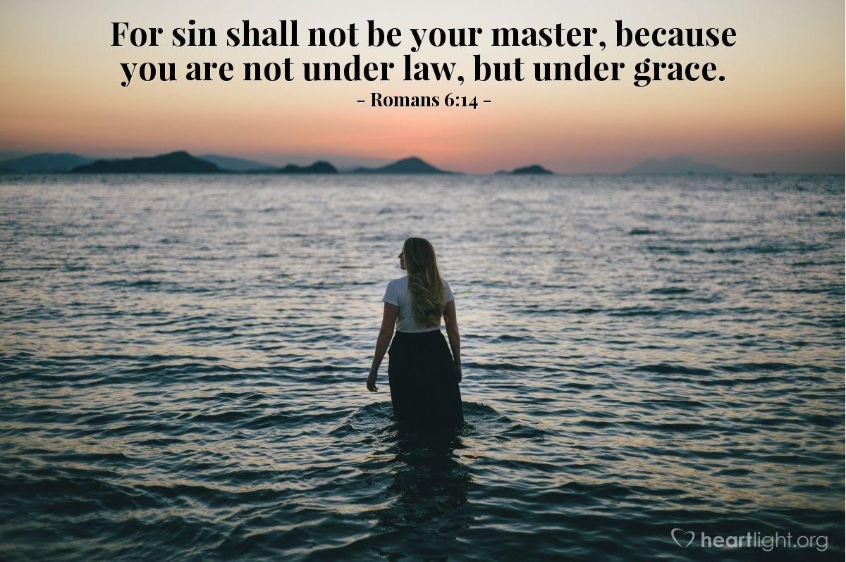 Illustration of Romans 6:14