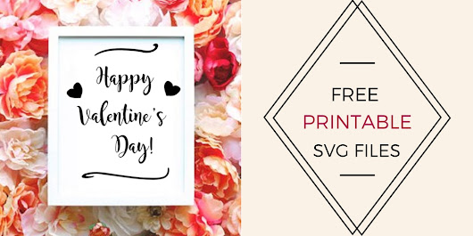 Free Printable Valentines SVG Cut File - Cheer and Cherry