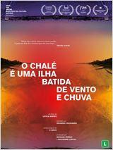 O Chalé é uma Ilha Batida de Vento e Chuva
