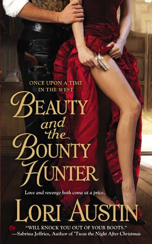 Beauty and the Bounty Hunter: Once Upon a Time in the West (ONCE UPON A TIME IN WEST) by Lori Austin