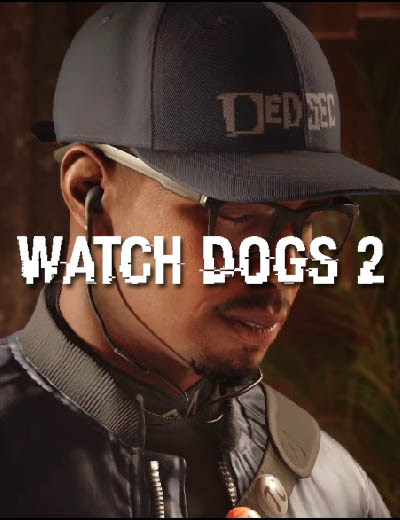 Preview The Watch Dogs 2 Launch Trailer A Week Prior Game Release