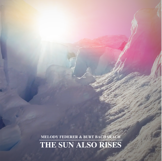 Burt Bacharach and Melody Federer Present New Track 'The Sun Also Rises'