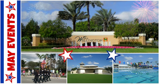 Wellington Florida Events | Week of May 22nd, 2017