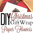 DIY Christmas Gift Wrap Paper Flowers | Christmas Party Decorations | Pinterest | Diy paper, Wraps and Flowers