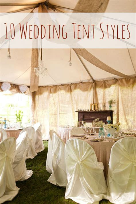 10 Chic Wedding Tent Styles