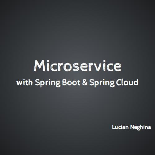 Microservice by Lucian Neghina