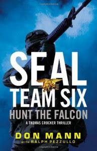 SEAL Team Six: Hunt the Falcon - Don Mann, Ralph Pezzullo
