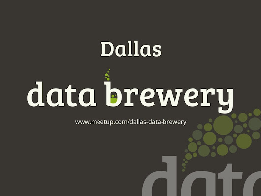 Dallas Data Brewery - introduction