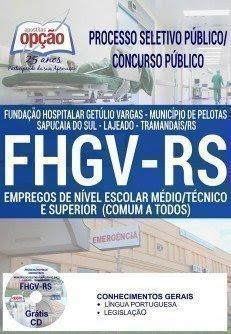 Apostila Processo Seletivo Público FHGV 2018 | EMPREGOS DE NÍVEL ESCOLAR MÉDIO/TÉCNICO E SUPERIOR (COMUM A TODOS)
