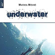 Underwater eBook: Marika Misino: Amazon.it: Kindle Store