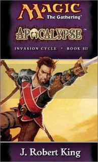 Apocalypse (Magic: the Gathering Invasion Cycle - Book 3)