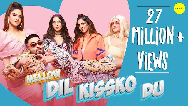 दिल किसको दूँ Dil Kissko Du Hindi Lyrics - Mellow Lyrics