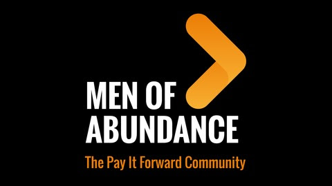 077: Four Action Steps to Mastering Sales and A Life of Abundance with Kenny Cannon from Men of Abundance: The Pay it Forward Community