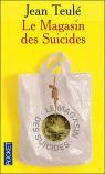 Le Magasin des suicides par Jean Teulé