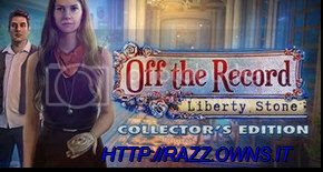 Off The Record 4: Liberty Stone Collector's Edition [FINAL]