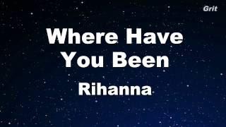 Rihanna Songs Where Have You Been Lyrics