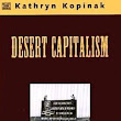 Desert Capitalism: What are teh Maquiladoras? By Kathryn Kopinak