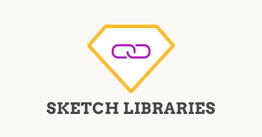 A Roundup of Sketch Libraries (v47 beta) Articles & Videos