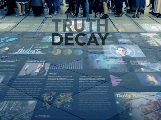 Truth Decay: Fighting for Facts and Analysis