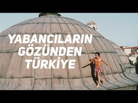 Yabancıların gözünden Türkiye