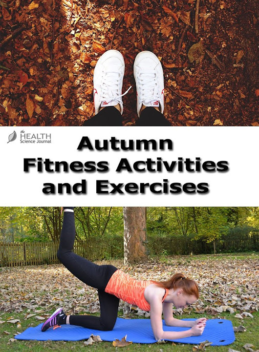 Fun Fall Fitness Activities and Exercises - The Health Science Journal
