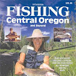 Fishing Central Oregon 5th Edition by Gary Lewis, Brooke Snavely, Geoff Hill, Raven Wing, et al