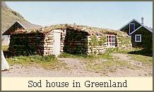 Sod house in Greenland
