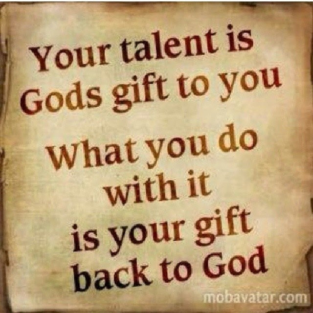Quotes About God Giving Talent 22 Quotes