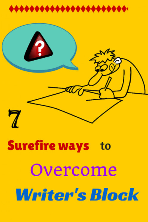 7 Surefire Ways to Overcome writer's Block