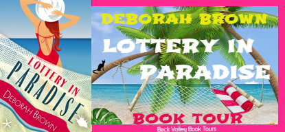 Book Tour & Guest Review ~ Lottery in Paradise by Deborah Brown ~ Includes a giveaway!