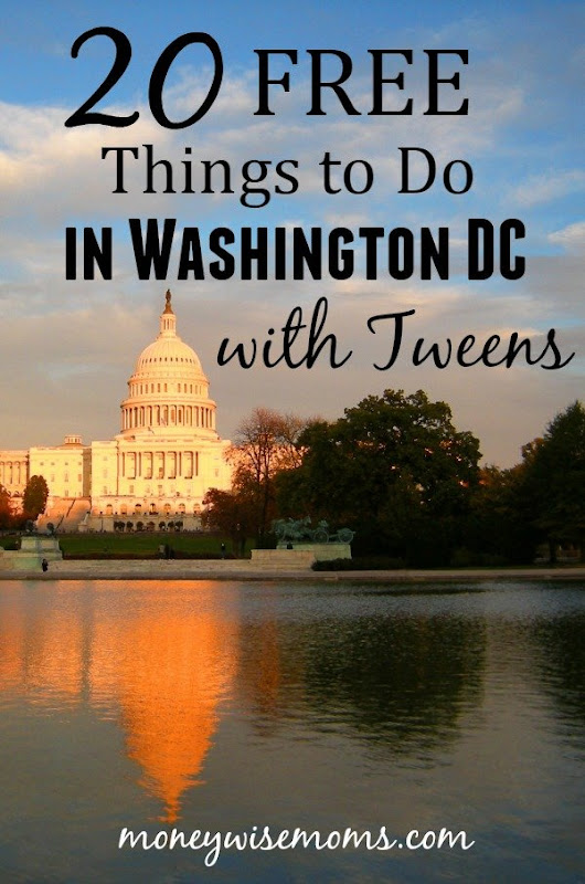 20 Free Things to do in Washington DC with Tweens - Moneywise Moms