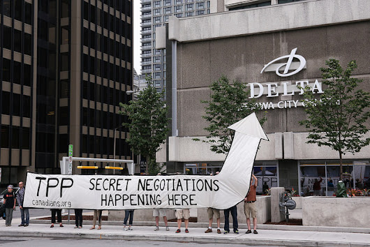 TPP Negotiations Go Further Underground with Unprecedented Secrecy Around Meetings in Canada