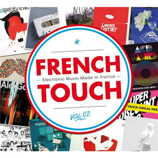 French Touch: Electronic Music Made in France | Vol. 2 – 201 ... | Potoclips.com