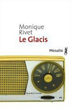 monique-rivet-le-glacis.jpg