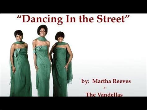 dancing   street wlyrics martha  vandellas