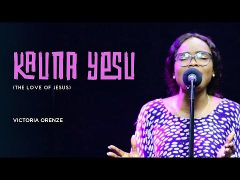 Victoria Orenze – Kauna Yesu (The Love of Jesus) Lyrics