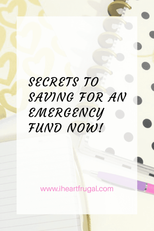 Secrets to Saving for an Emergency Fund Now!
