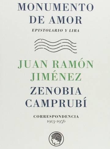 Monumento de amor. Epistolados y lira. Juan Ramón Jiménez