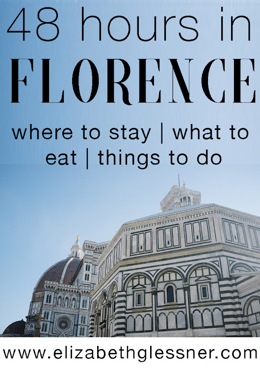an italian birthday celebration: 48 hours in florence