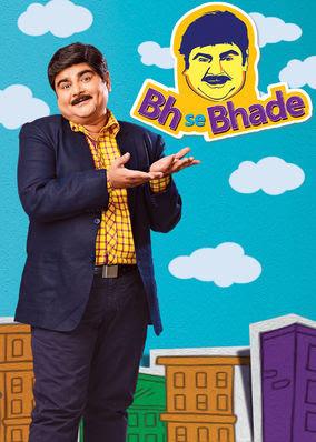 Bh Se Bhade - Season 1