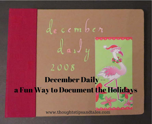 December Daily - a Fun Way to Document the Holidays