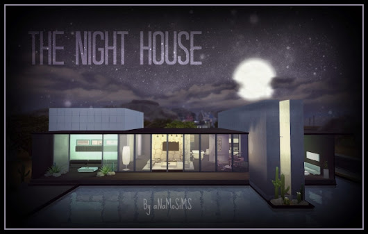 THE NIGHT HOUSE at Anamo Sims » Sims 4 Updates