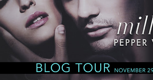 BLOG TOUR! Millions (Dollars#5) by Pepper Winters...the epic conclusion..