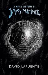 megustaleer - La negra historia de Jimmy Mortimer - David Lafuente